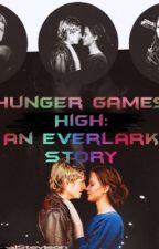 Hunger Games High: An Everlark Story by MagalStevison