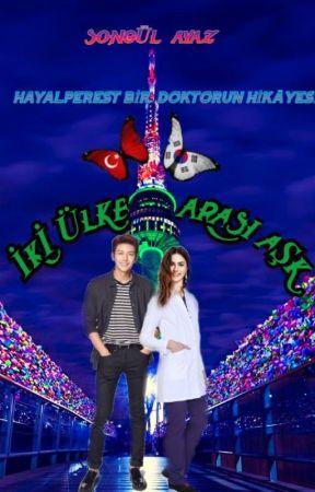 İKİ ÜLKE ARASI AŞK by AsimanEsila