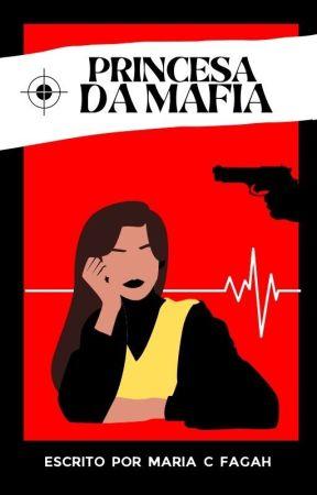 Princesa da Máfia by mariacfagah