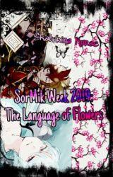 The Languaje of Flowers [SorMik Week 2019] by EKurae