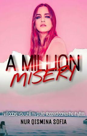 A Million Misery  by nurqisminasofia