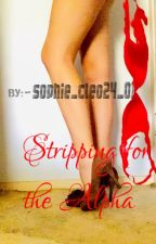 Stripping for the Alpha by sophie_cleo24_01