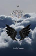A Good Omens Fanfic [Ineffable Husbands: Crowley x Aziraphale] by JirafaDeMenta