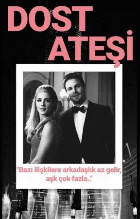 Dost Ateşi by casablanca94