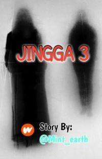 JINGGA 3 (BAB 1 s/d BAB 32).. END ✔️ cover