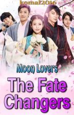 Moon Lovers: The Fate Changers  by komal2016