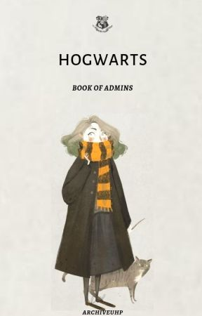 𝐇𝐎𝐆𝐖𝐀𝐑𝐓𝐒; book of admins by archiveuhp