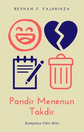 Pandir Menenun Takdir: Kumpulan Fiksi Mini by reyhanfajarihza