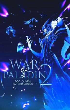 ||BIG EVENT|| WAR OF PALADINS MÙA 2 by bayhouse