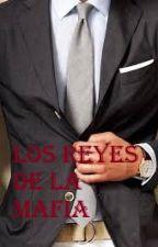 Los Reyes de la Mafia  by elizabethmariaex