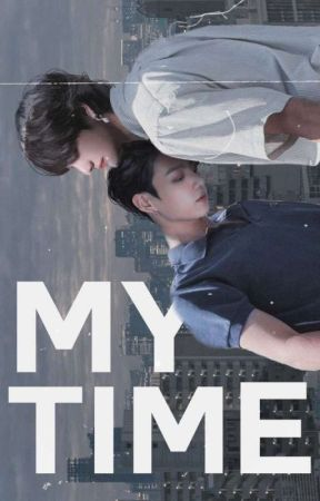 My Time (BTS/Taekook) by Nervmolly