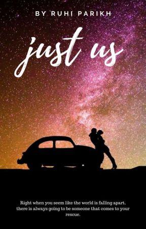 Just Us ✔️   #WattpadIndia by RuhiParikh