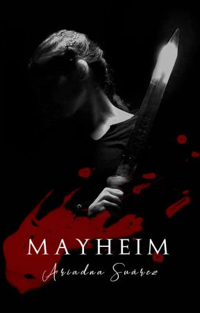 Mayheim - Transfusión parte III by ariadnasl