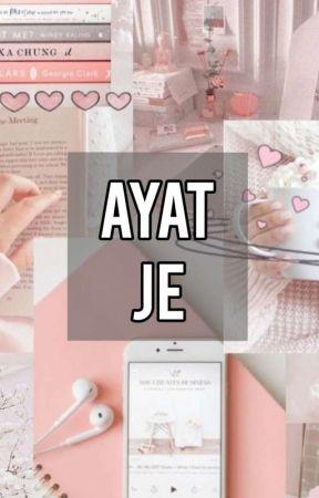 Ayat Je by beylaaprilyn