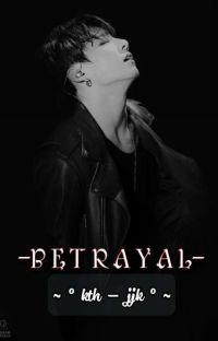 B E T R A Y A L [kth-jjk] √ cover
