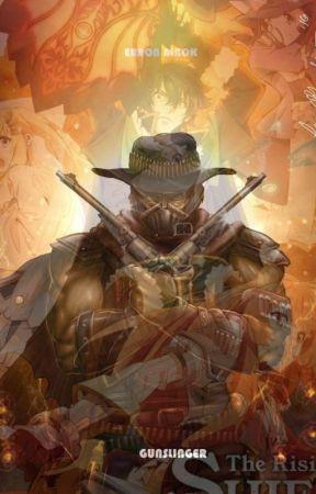 The Gunslinger: Rising of the Shield Hero X Male Reader Erron Black  by Outlaw_Hunter