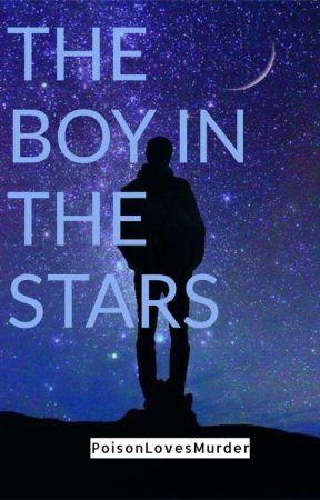 The Boy In The Stars by PoisonLovesMurder