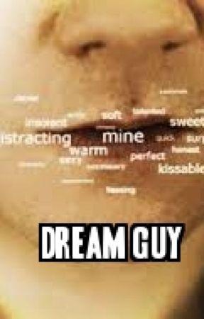 Dream Guy by Hopeless_Romantic143