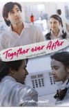 💕Togther Ever After💕- A teenage love story [Completed] cover