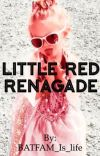 Little Red Renagade cover