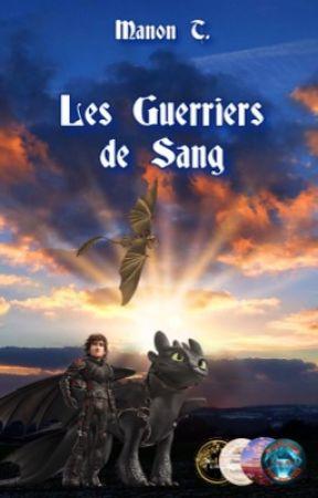 Les Guerriers de Sang by Manon1005