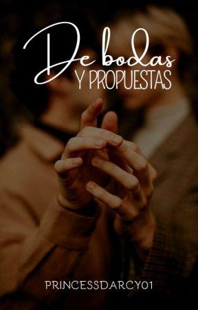 DE BODAS Y PROPUESTAS  by Princessdarcy01