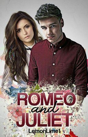 Romeo and Juliet   A Liam Payne Novel   by LemonLime1