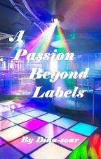 A Passion Beyond Labels || BTS Rap Line x Reader by Dina-soar
