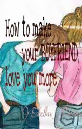 Your like boyfriend make to you how 10 Simple