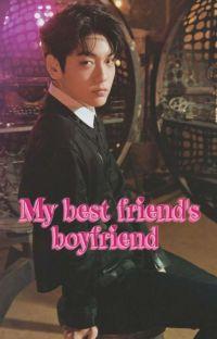 Soobin ff- My best friend's boyfriend cover