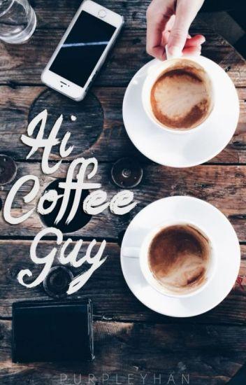 Hi, Coffee Guy (W., #2)