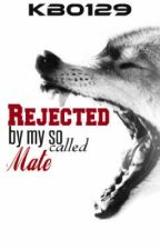 Rejected by my so called mate by matthewggublerswife