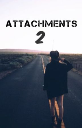 Attachments 2. by nashhfictions