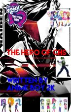 The Hero Of CHS  by AnimeBoy2k