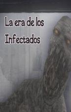 La era de los Infectados by Ghoul-fics