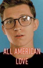All American Love by spideyswifey