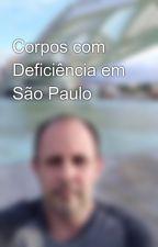 Corpos com Deficiência em São Paulo by MarcelinoNobrega