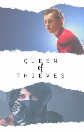 Queen Of Thieves ° Peter Parker  by loveyou3000_