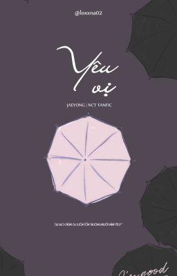 [JaeYong] Yêu Vị