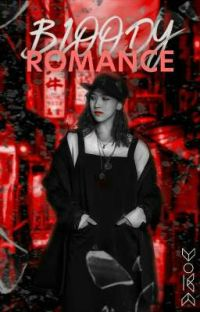 Bloody Romance [ Completed ] cover