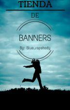 Tienda de Banners by Blue_rapshody