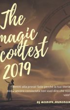 The magic contest 2019 [APERTA] by Europa_Andromeda