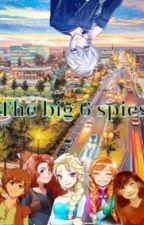 Big 6 spies by BabyBoobear_28