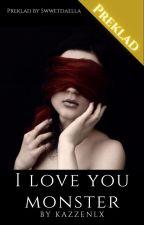 I Love You Monster (SK) od SweetDaella