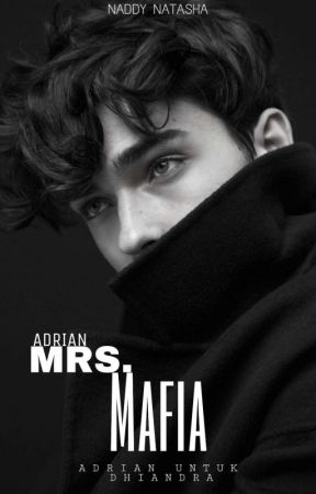 Mrs. Mafia by naddynatasha