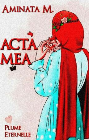 ❦ Acta Mea ❦ by Plume_Eternelle