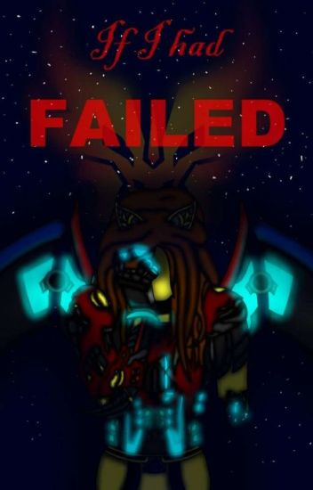 If I had Failed   ~Book 2 to If I went to Bayverse~