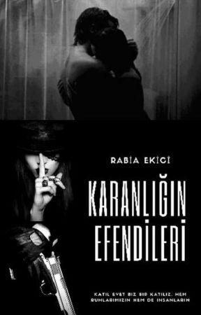 KARANLIĞIN EFENDİLERİ (+16) by rabiaekici_