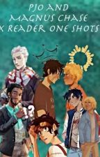 Percy Jackson and Magnus Chase Characters x Reader (Requests Closed) by blue_divergents