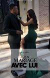 « Mon mariage avec lui. » cover